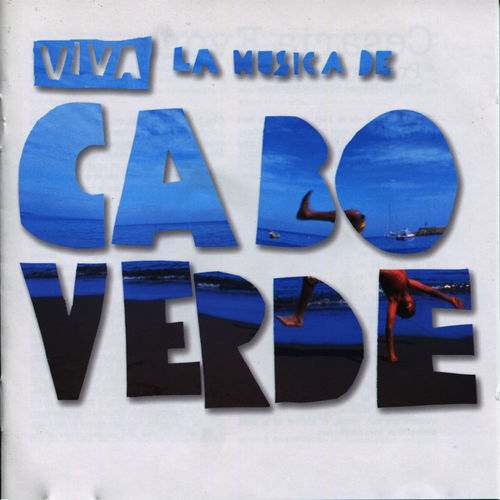 Various Artists Viva La Musica De Cabo Verde Music Streaming