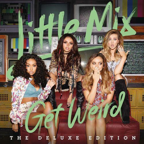 Baixar CD Get Weird (Deluxe) – Little Mix (2015) Grátis