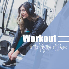 Album cover of Workout in the Rhythm of Dance
