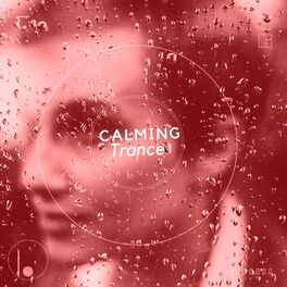 Album cover of # 1 Album: Calming Trance