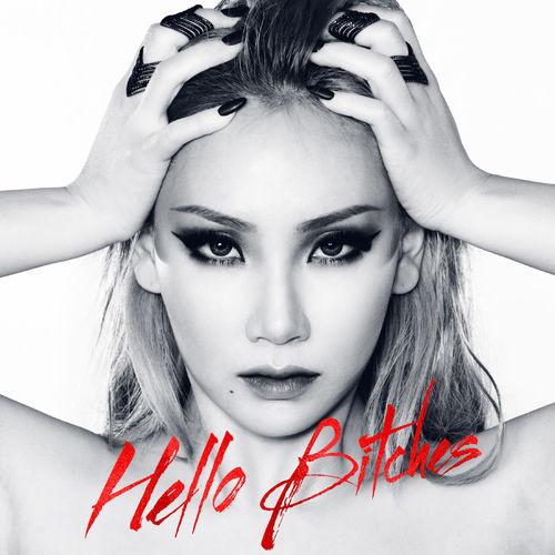 Baixar Single Hello Bitches, Baixar CD Hello Bitches, Baixar Hello Bitches, Baixar Música Hello Bitches - CL 2018, Baixar Música CL - Hello Bitches 2018