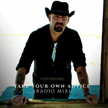 Take Your Own Advice - Radio Mix cover