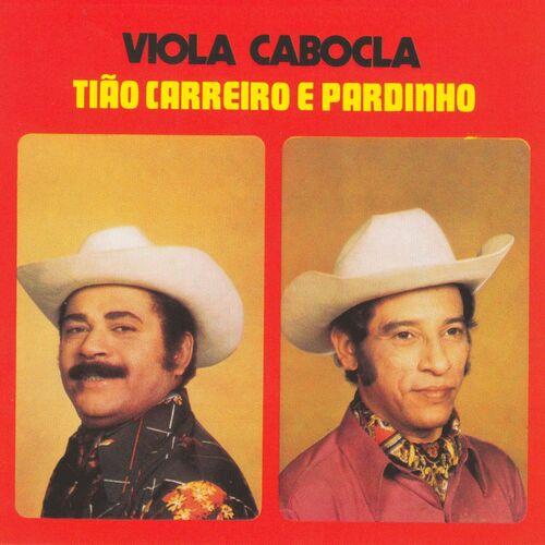 Baixar CD Viola Cabocla – Tião Carreiro & Pardinho (2000) Grátis