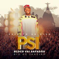 Psirico – Bloco Vai Safadão Rio de Janeiro (Ao Vivo) 2019 CD Completo