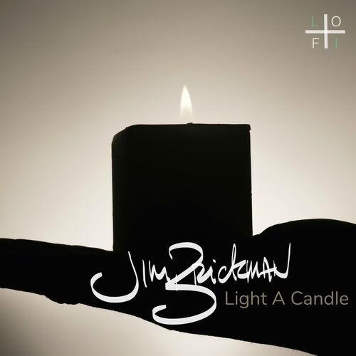 Jim Brickman: Light a Candle (Super Chilled Lo-Fi Remix