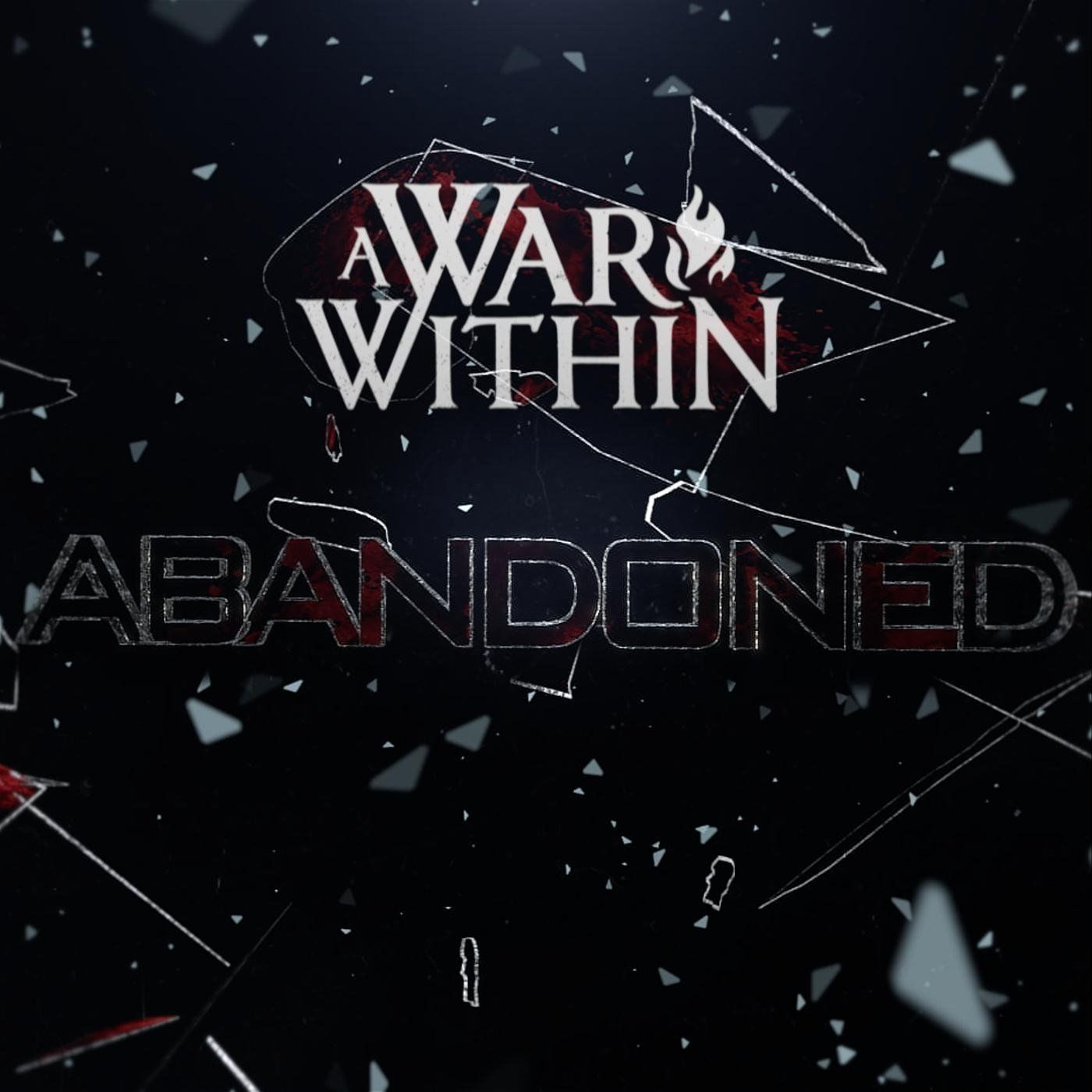 A War Within - Abandoned [single] (2020)