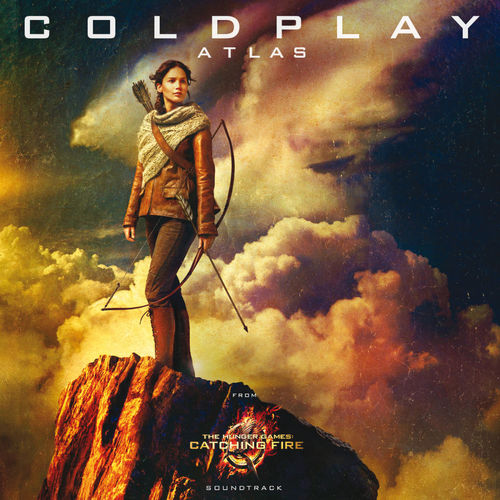 """Baixar Single Atlas (From """"The Hunger Games: Catching Fire""""/Soundtrack) – Coldplay (2013) Grátis"""
