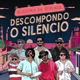 Album cover of Descompondo o Silêncio