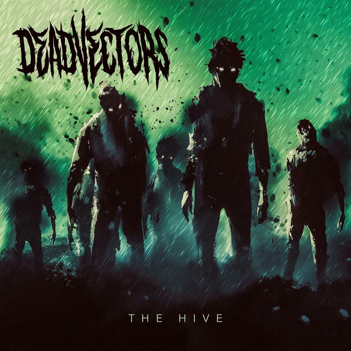 DeadVectors - The Hive [single] (2020)