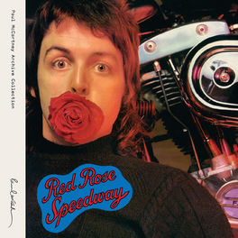 Paul McCartney & Wings - Red Rose Speedway (Archive Collection)
