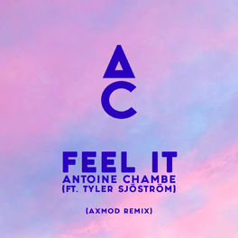 Album cover of Feel It (AxMod Remix)