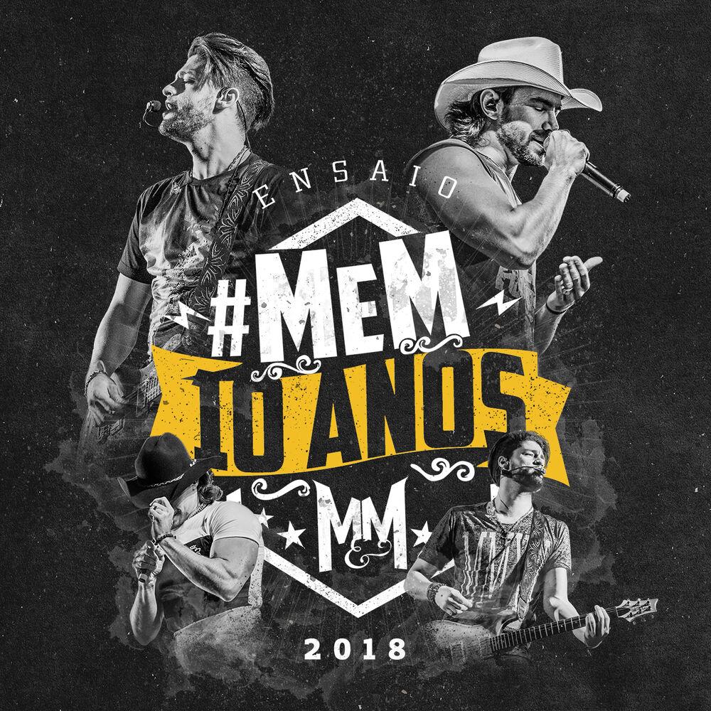 Baixar Ensaio #MeM10Anos, Baixar Música Ensaio #MeM10Anos - Munhoz & Mariano 2018, Baixar Música Munhoz & Mariano - Ensaio #MeM10Anos 2018
