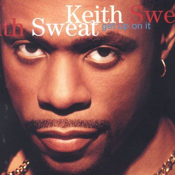 Keith Sweat When I Give My Love Listen On Deezer