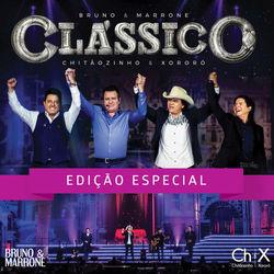 Bruno e Marrone part Chitãozinho e Xororó – Clássico (Ao Vivo / Edição Especial) 2016 CD Completo