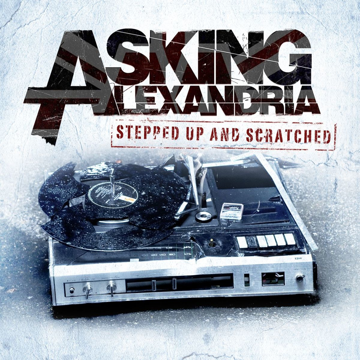 Asking Alexandria - Stepped Up and Scratched (2011)