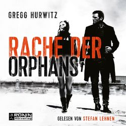 Rache der Orphans - Evan Smoak, Band 3 (Ungekürzt)