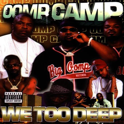 oomp camp we too deep