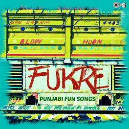 Various Artists: Fukre (Punjabi Fun Songs) - Music Streaming