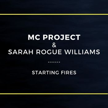 Starting Fires (feat. Sarah Rogue Williams) cover
