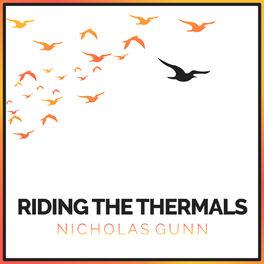 Nicholas Gunn - Riding the Thermals