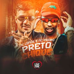 Música Preto Chique - MC Lemos (2020) Download