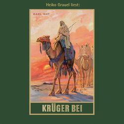 Krüger Bei - Karl Mays Gesammelte Werke, Band 21 (Ungekürzte Lesung) Hörbuch kostenlos