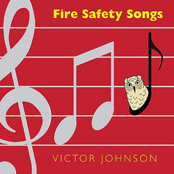 Fire Safety Songs
