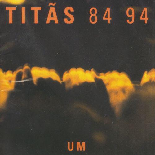 Baixar CD 84 94 – Volume 1 – Titãs (1984) Grátis