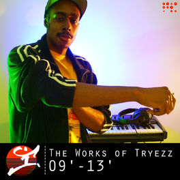 Album cover of The Works of Tryezz: 09' - 13'