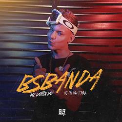 Download Mc Vittin PV, DJ PH DA SERRA - Bsbanda