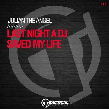 Last Night a DJ Saved My Life cover