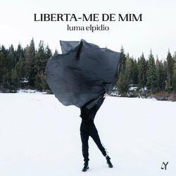 Luma Elpidio – Liberta-Me de Mim (Dançando com o Espírito)