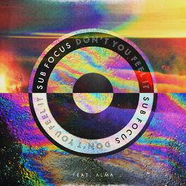 Album cover of Don't You Feel It (Sub Focus & 1991 Remix)