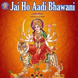Album cover of Jai Ho Aadi Bhawani