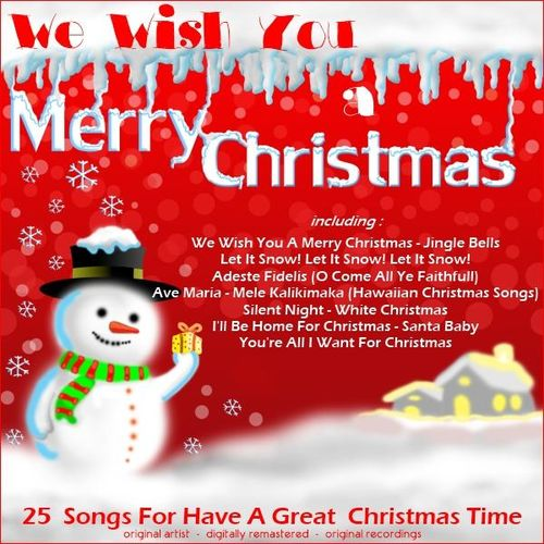 various artists we wish you a merry christmas songs for have a great christmas time music streaming listen on deezer - Hawaiian Merry Christmas Song