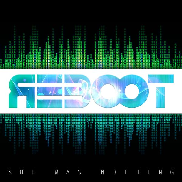 She Was Nothing - Reboot (2017)