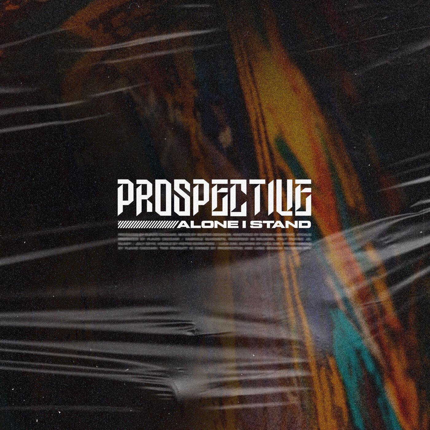 Prospective - Alone I Stand [single] (2020)