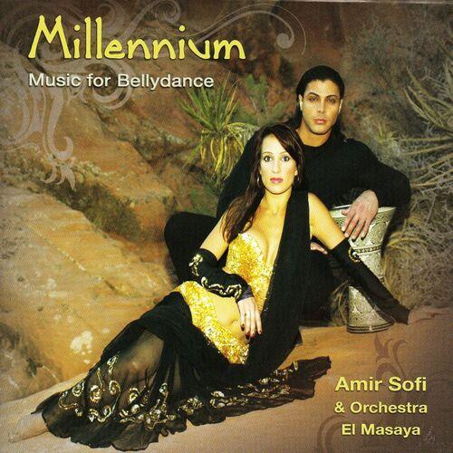 amir sofi millenium music for bellydance music streaming listen on deezer. Black Bedroom Furniture Sets. Home Design Ideas