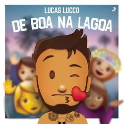 Lucas Lucco – De Boa na Lagoa (Ao Vivo) 2018 CD Completo