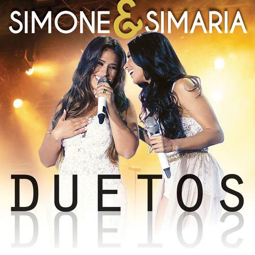 Baixar CD Simone e Simaria, Baixar CD Duetos - Simone e Simaria 2017, Baixar Música Simone e Simaria - Duetos 2017