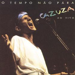 Cazuza – O Tempo Não Pára – Ao Vivo 2011 CD Completo