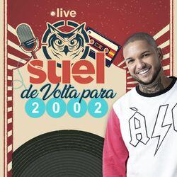 Download Suel - Live Suel - De volta para 2002 (Ao Vivo) 2020