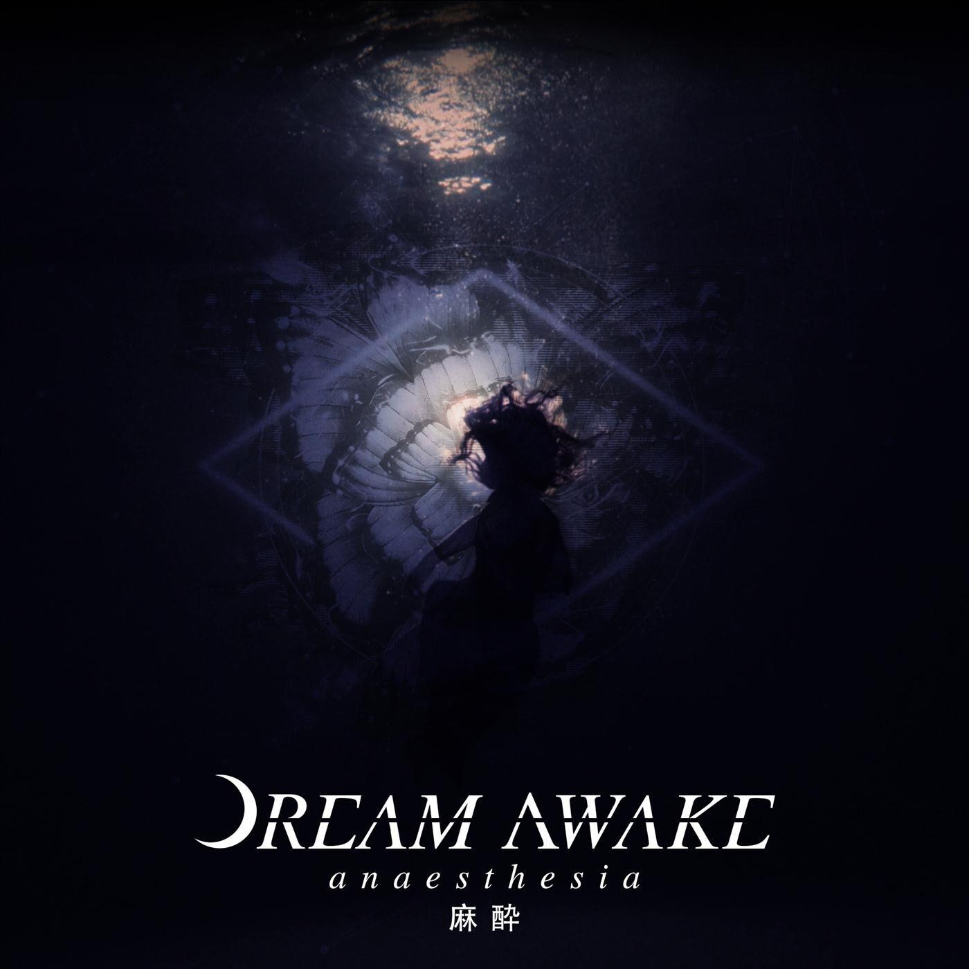 Dream Awake - Anaesthesia [single] (2020)