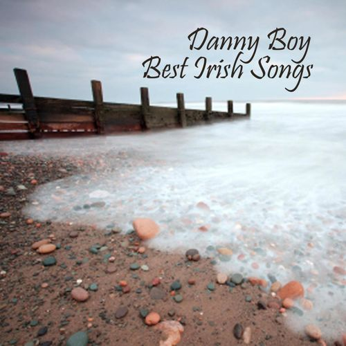 Best Irish Songs: Piano - Danny Boy - Best Irish Songs - Piano and