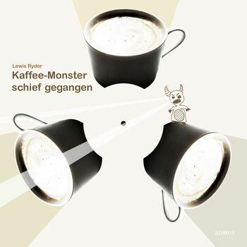Kaffee-Monster Schief Gegangen cover