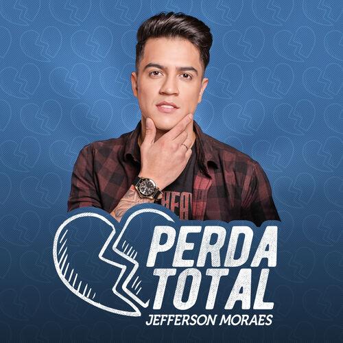 Música Perda Total – Jefferson Moraes (2018)