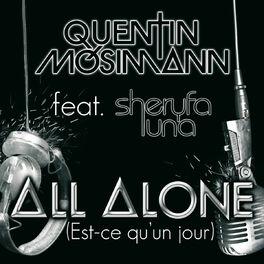Album cover of All Alone (Est-Ce Qu'Un Jour)