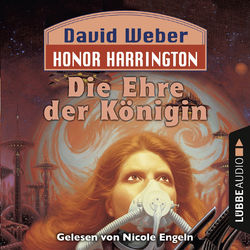 Die Ehre der Königin - Honor Harrington Teil 2 Audiobook