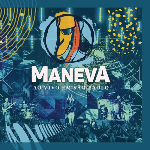 Baixar CD Ao Vivo Em São Paulo – Maneva (2017) Grátis