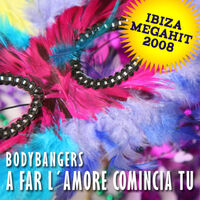 A Far L'amore (Bigroom rmx) - BODYBANGERS